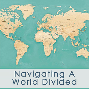 Navigating a World Divided
